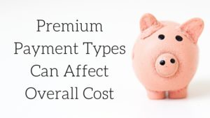abbate-insurance-Premium-Payment-Types-Can-Affect-Overall-Cost
