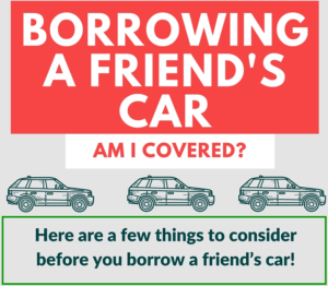 Insurance Coverage: Driving Someone Else's Car [Infographic]